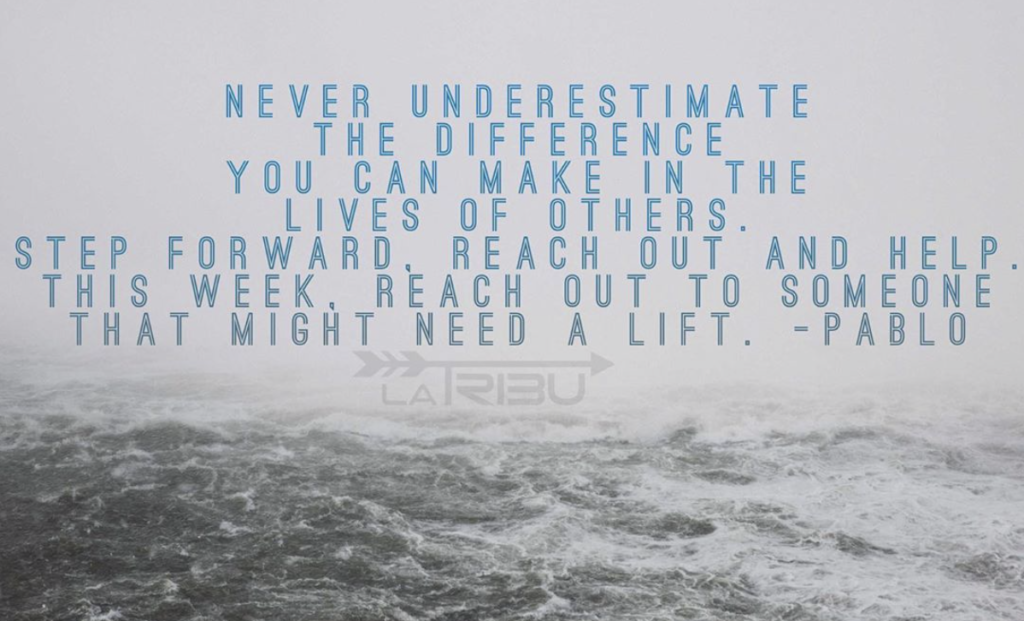 Never underestimate the difference you can make for others